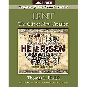 The Gift of New Creation [large Print]: Scriptures for the Church Seasons (Gift of New Creation)