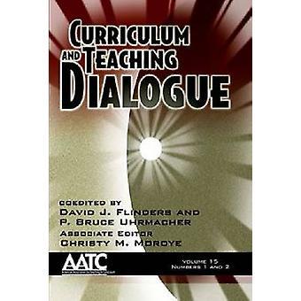 Curriculum en onderwijs dialoog volume 15 nummers 1 2 HC door Flinders & David J.
