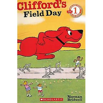 Clifford's Field Day by Norman Bridwell - 9780606239073 Book