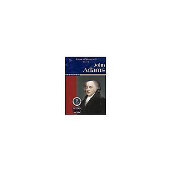John Adams (Great American Presidents)