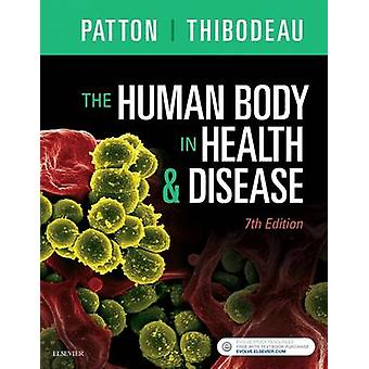 Human Body in Health  Disease  Softcover by Kevin Patton
