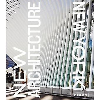 New Architecture New York by Alexandra Lange