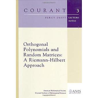 Orthogonal Polynomials and Random Matrices: A Riemann-Hilbert Approach