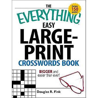 El libro de crucigramas Everything Easy LargePrint por Douglas R Fink