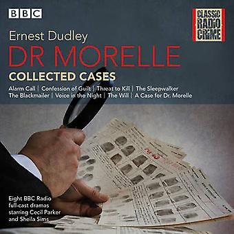 Dr Morelle Collected Cases by Dudley & Ernest
