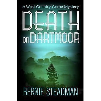 Death on Dartmoor by Steadman & Bernie