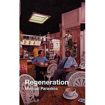 Regeneration by Paraskos & Michael