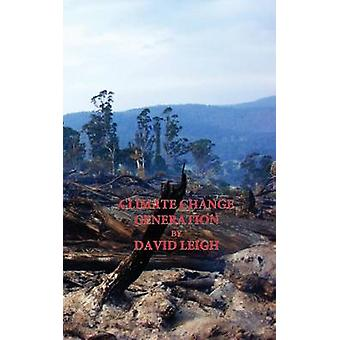 Climate Change Generation by David &  Leigh