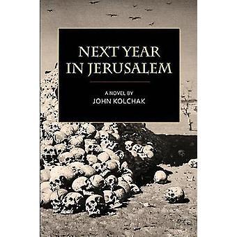Next Year in Jerusalem by Kolchak & John