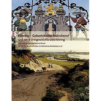Fhring  Geburtshelfer Mnchens by Krack & Roland