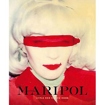 Maripol - Little Red Riding Hood by Maripol - 9788862081368 Book