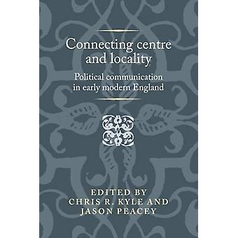 Connecting Centre and Locality by Chris R Kyle