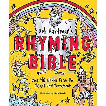 Bob Hartman's Rhyming Bible av Bob Hartman - 9780281077946 Bok