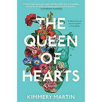The Queen Of Hearts by Kimmery Martin - 9780399585890 Book