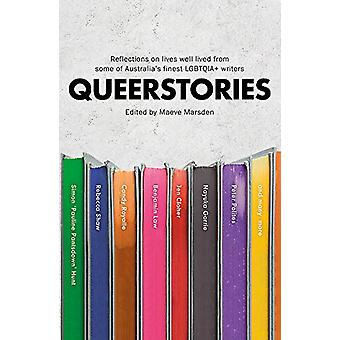 Queerstories - Reflections on lives well lived from some of Australia'