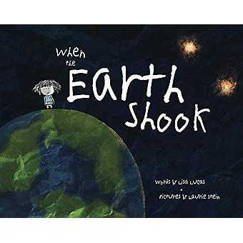 When the Earth Shook by Lisa Lucas - 9780884488088 Book
