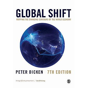 Global Shift - Mapping the Changing Contours of the World Economy (7th
