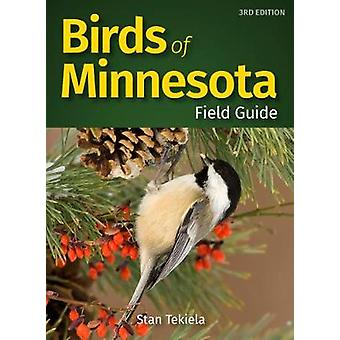 Birds of Minnesota Field Guide by Stan Tekiela - 9781591938972 Book