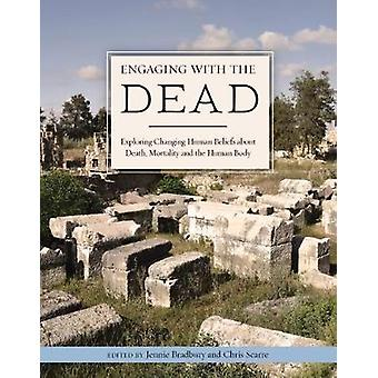 Engaging with the Dead - Exploring Changing Human Beliefs about Death