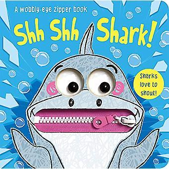 Shh Shh Shark! by Georgie Taylor - 9781789584431 Book