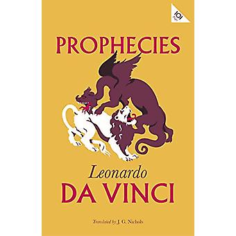 Prophecies by Leonardo da Vinci - 9781847497697 Book