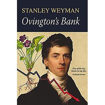 Ovington's Bank by Stanley Weyman - 9781910723821 Book