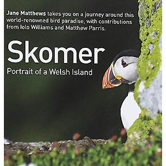 Skomer - Portrait of an Island Compact Edition by Jane Matthew - 97819