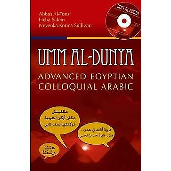 Umm Al-Dunya - Advanced Egyptian Colloquial Arabic by Senior Lecturer