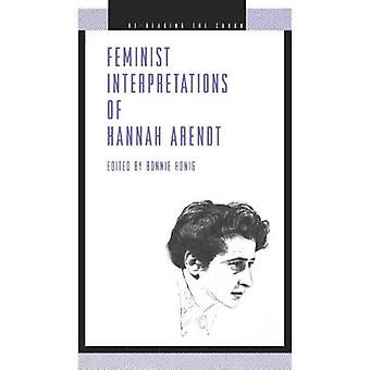 Feminist Interpretations of Hannah Arendt by Bonnie Honig - 978027101