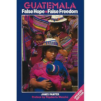 Guatemala - False Hope False Freedom - The Rich - the Poor and the Chri