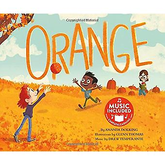 Orange (Sing Your Colors!) by Amanda F Doering - 9781684101276 Book