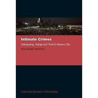 Intime forbrydelser af Rolando Ochoa