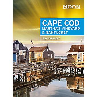 Moon Cape Cod - Martha's Vineyard & Nantucket (Fifth Edition) by