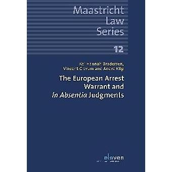 The European Arrest Warrant and In Absentia Judgments by Hannah Brode