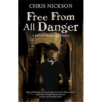 Free from all Danger by Chris Nickson - 9781847518675 Book