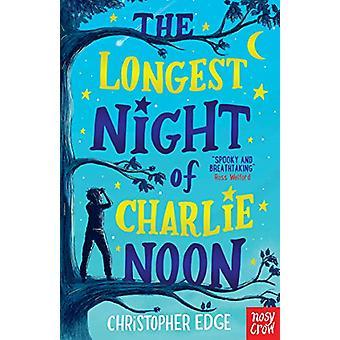 The Longest Night of Charlie Noon door Christopher Edge - 9781788004947