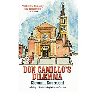 Don Camillo's Dilemma - No. 6 in the Don Camillo Series by Giovanni Gu