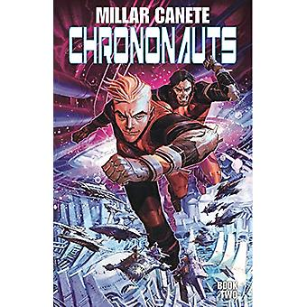 Chrononauts Volume 2 - Futureshock by Mark Millar - 9781534315082 Book
