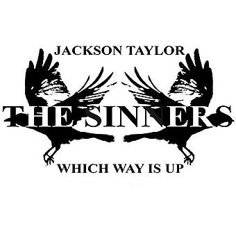 Jackson Taylor & Sinners - Which Way Is Up [CD] USA import
