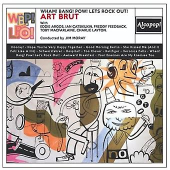 Art Brut - Wham! ¡Explosión! ¡Pow! Let's Rock Out! [CD] Importación de EE.UU.