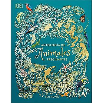 Antologia de Animales Extraordinaros (Anthologie des animaux intrigants)