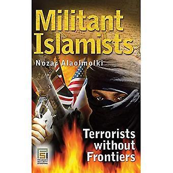Militante Islamisten: Terroristen ohne Grenzen