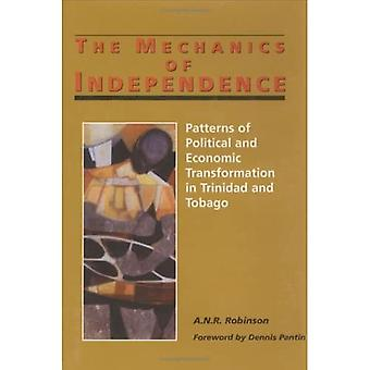 The Mechanics of Independence: Patterns of Political and Economic Transformation in Trinidad and Tobago
