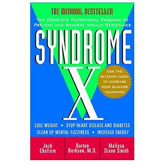 Syndrome X - The Complete Program to Prevent and Reverse Insulin Resis