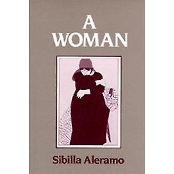 En kvinna av Sibilla Aleramo - 9780520049499 Bok