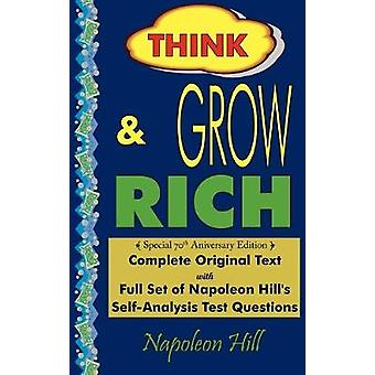 Think and Grow Rich - Complete Original Text - Special 70th Anniversar