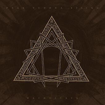 Dark Buddha Rising - Mathreyata [Vinyl] USA import