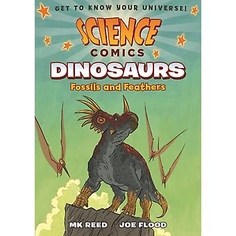 Science Comics Dinosaurs by Mk Reed