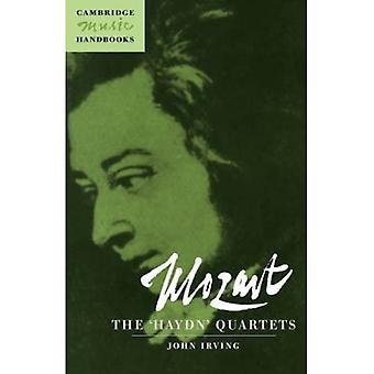 Mozart: The Haydn Quartets: (Cambridge Music Handbooks Series)
