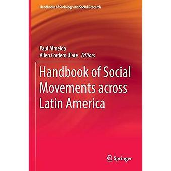 Handbok för sociala rörelser över hela Latinamerika av Paul Almeida - 9